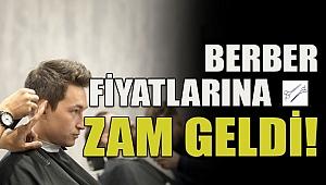 BULDAN'DA BERBER ÜCRETLERİNE ZAM YAPILDI