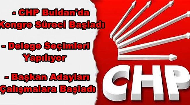 CHP BULDAN'DA KONGRE SÜRECİ BAŞLADI
