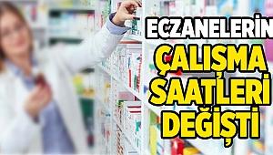 BULDAN'DA ECZANELERİN ÇALIŞMA SAATLERİ DEĞİŞTİ
