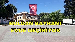 BAYRAMDA BULDAN SOKAKLARI BOŞ KALDI