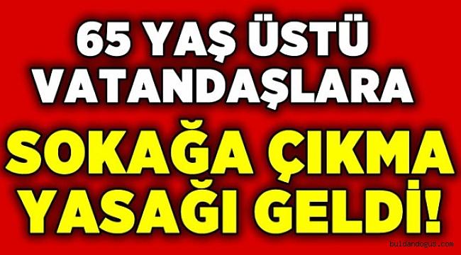 DENİZLİ'DE 65 YAŞ ÜSTÜNE KISITLAMA GELDİ